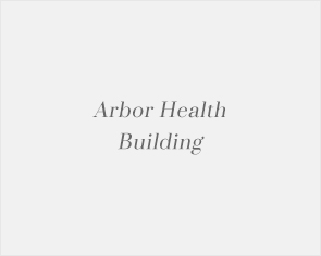 Arbor Health Building