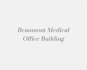 Beaumont Medical Office Building