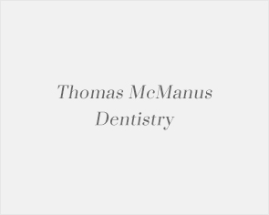 Thomas McManus Dentistry
